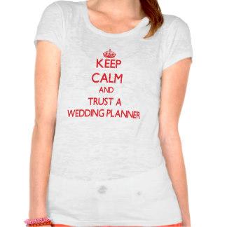 keep_calm_and_trust_a_wedding_planner_tshirt-r6251ad8ec8f048679add7e554f5f92b0_iq3h9_324